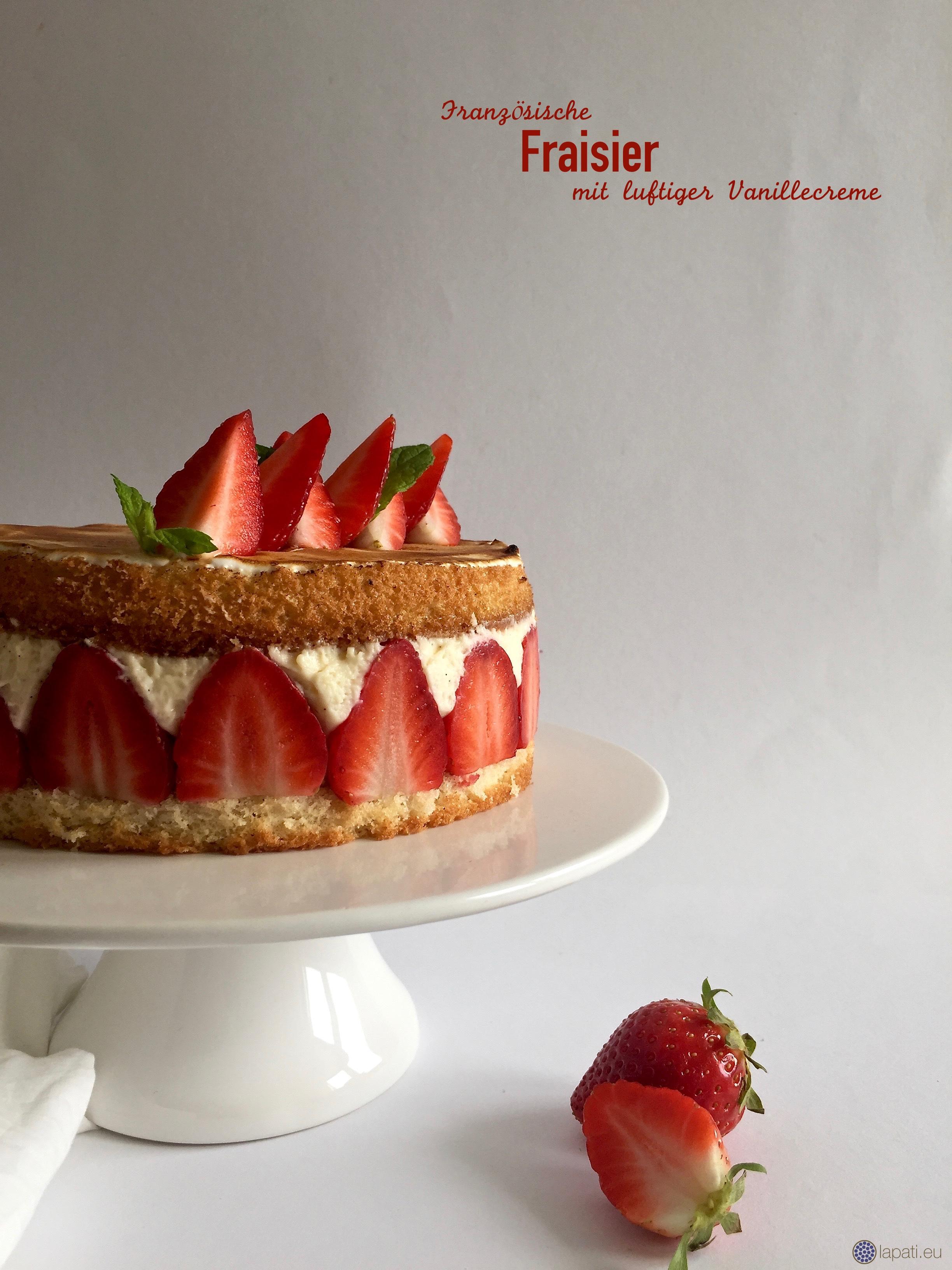 Die Kombination von Biskuit, Vanille und Erdbeeren war immer schon lecker. Und als Fraisier sieht die noch besser aus.